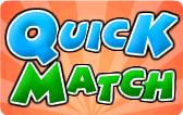 Quick Match