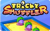 Tricky Shuffler